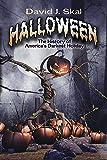 Halloween: The History of Americaa??s Darkest Holiday by David J. Skal (2016-06-20)