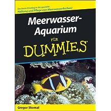 Meerwasser-Aquarium für Dummies.
