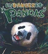 Endangered Pandas (Earth's Endangered Animals)