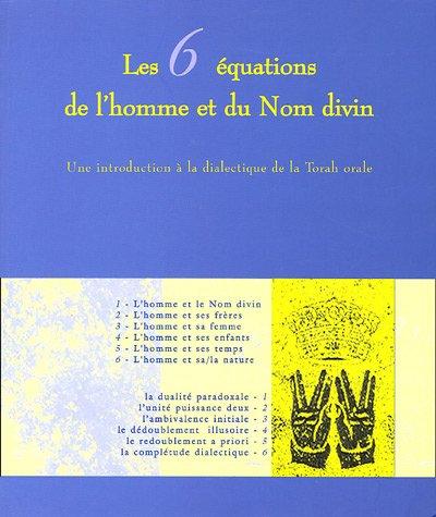 Les 6 équations de l'Homme et du Nom divin
