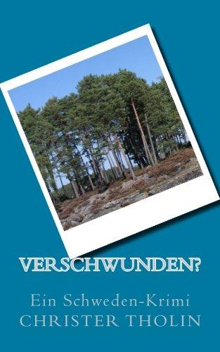 Buchseite und Rezensionen zu 'Verschwunden?: Ein Schweden-Krimi' von Christer Tholin