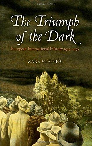 the-triumph-of-the-dark-european-international-history-1933-1939-oxford-history-of-modern-europe
