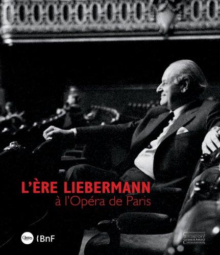 L'ère Liebermann à l'Opéra de Paris