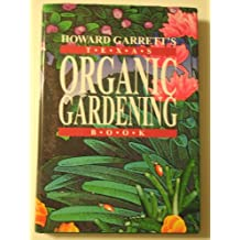 Howard Garrett's Texas Organic Gardening Book