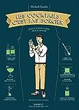 Les cocktails c'est pas sorcier