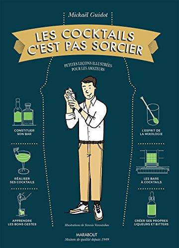 Les cocktails c'est pas sorcier par Mickaël Guidot