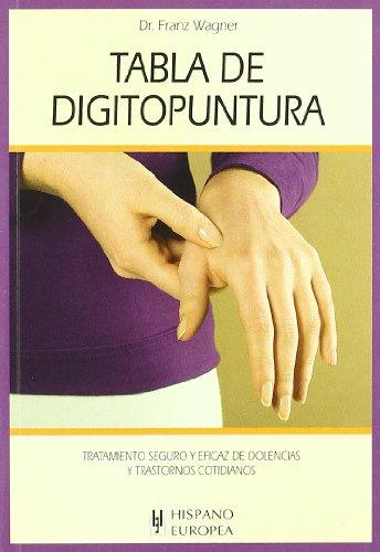 Descargar Libro Tabla de digitopuntura (Tablas de salud) de Franz Wagner