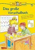 Conni Gelbe Reihe: Conni Das große Vorschulbuch (Neues Cover)