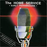 Songtexte von Home Service - Early Transmissions
