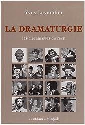 La dramaturgie : Les mécanismes du récit