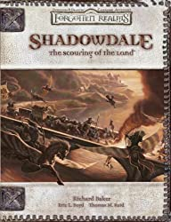 Shadowdale: The Scouring Of The Land (Dungeons & Dragons d20 3.5 Fantasy Roleplaying, Forgotten Realms Adventure) by Richard Baker (2007-07-17)