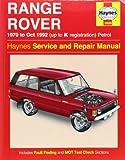 Range Rover V8 Petrol (70 - Oct 92) Haynes Repair Manual (Haynes Service and Repair Manuals)