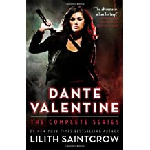 Dante Valentine: The Complete Series by Lilith Saintcrow (2011-03-07)