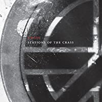 Stations of the Crass (The Crassical Collection) [Explicit]