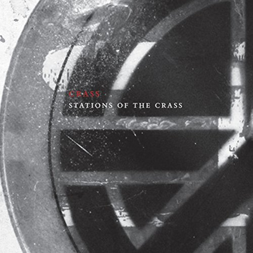 Stations of the Crass (The Cra...