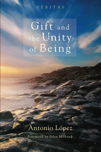 Gift and the Unity of Being (Veritas)