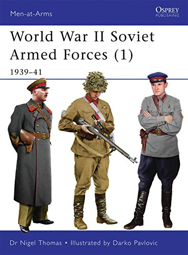 World War II Soviet Armed Forces (1): 1939-41 (Men-at-Arms)