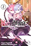 Re:Zero : Re:vivre dans un autre monde à partir de zéro Edition simple Tome 2