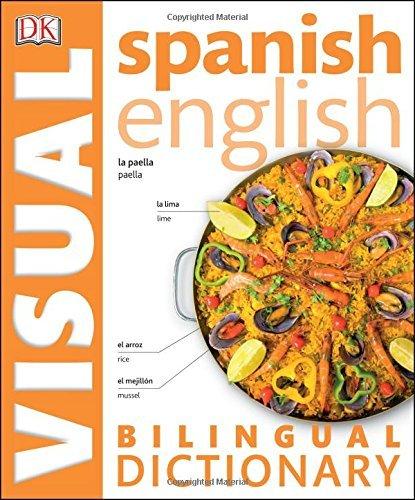 Spanish English Bilingual Visual Dictionary (DK Visual Dictionaries) by DK (2015-06-02)