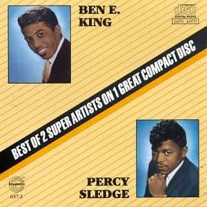 Ben E King & Percy Sledge