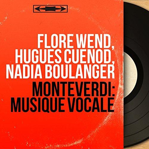 Monteverdi: Musique vocale (Mono Version)