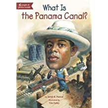 What Is the Panama Canal? (What Was?) (English Edition)