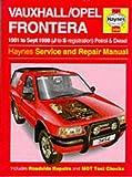 Vauxhall/Opel Frontera Petrol & Diesel (91 - Sept 98) J To S (Haynes Service and Repair Manuals)