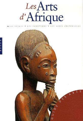 Les Arts d'Afrique par Alain-Michel Boyer