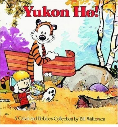 Calvin and Hobbes Yukon Ho! (Calvin and Hobbes) by Bill Watterson (1989) Paperback