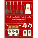 Recettes de Cuisine Traditionnelle de Viande de Boeuf (La cuisine d'Auguste Escoffier t. 11)