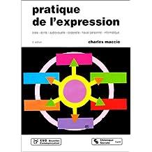PRATIQUE DE L'EXPRESSION ORALE, ECRITE, AUDIOVISUELLE, CORPORELLE, TRAVAIL PERSONNEL, INFORMATIQUE, 5ème édition