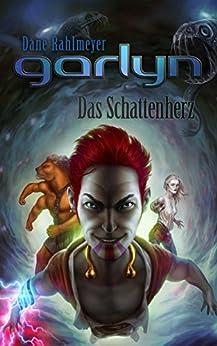 garlyn-das-schattenherz-schattenraum-trilogie-3