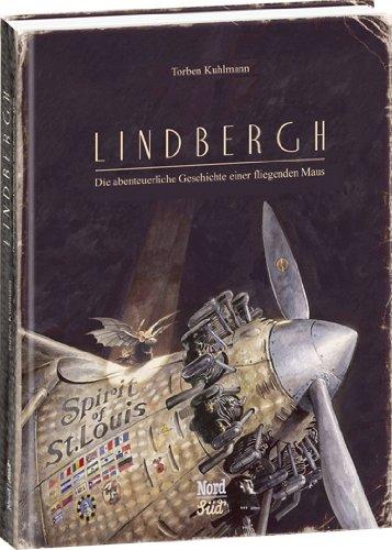 Buchseite und Rezensionen zu 'Lindbergh: Die abenteuerliche Geschichte einer fliegenden Maus' von Torben Kuhlmann