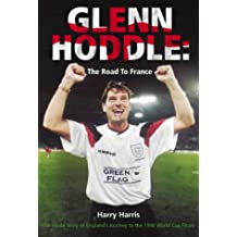 Glen Hoddle: The Road to France