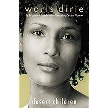 Desert Children by Waris Dirie (2005-11-03)