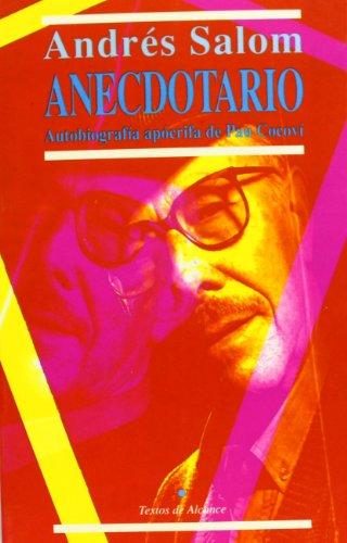 Anecdotario: Autobiografia apocrifa de pau cocovi por Andres Salom