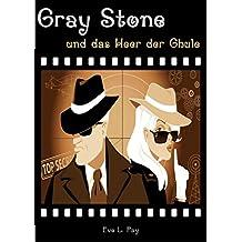 Gray Stone und das Heer der Ghule: Ein spaßiger Krimi in einer verrückten Fantasy Welt (Spannender Fantasy-Krimi)