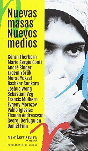 NUEVAS MASAS, NUEVOS MEDIOS (DOCUMENTOS NEW LEFT REVIEW)