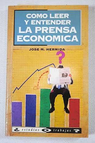 Como leer y entender la prensa economica