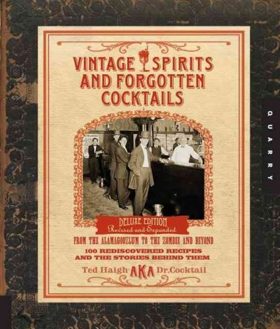 By Ted Haigh - Vintage Spirits and Forgotten Cocktails by Haigh, Ted ( Author ) ON Jul-01-2009, Hardback