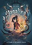 Magalina y el bosque de los animales mágicos (Serie Magalina 1) (Spanish Edition)