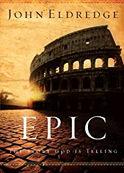 Epic: The Story God Is Telling
