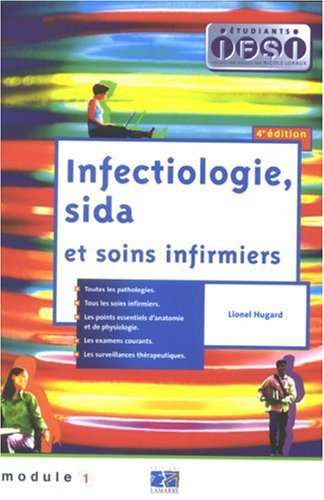 Infectiologie, sida et soins infirmiers : Module 1