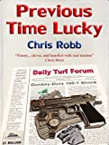 Previous Time Lucky by Chris Robb