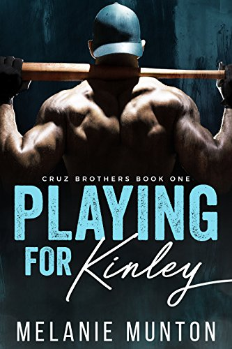 playing-for-kinley-cruz-brothers-book-1