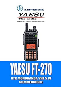 YAESU FT-270 R WALKIE VHF SUBMERSIBLE