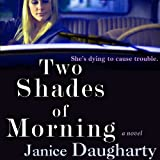 Two Shades of Morning