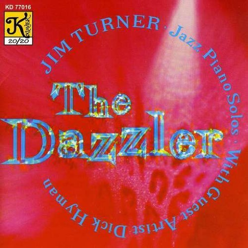 The Dazzler by Jim Turner (2000-02-21)