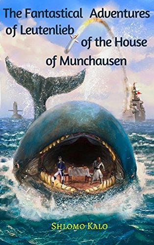 Humor & Satire: The Fantastical Adventures of Leutenlieb of the House of Munchausen (English Edition) par Shlomo Kalo