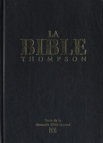 La Bible Thompson Nbs (Nouvelle Bible Segond)